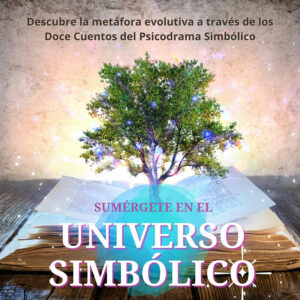 TALLER-Psicodrama-Simbolico-Universo-Simbólico-Cuentos-ArtesanadelaVida
